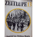Revista Zeitlupe - Juventud En El Tercer Reich -periodo Nazi