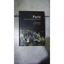 París Después De La Liberación 1944-1949 - Beevor Y Cooper