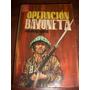 Libro Operacion Bayoneta J.d.partridge Toray España 1962