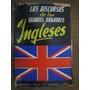 Los Discursos De Los Grandes Oradores Ingleses - Ed:ciudadel