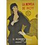 La Novela De Hoy 144 Ejemplares Desde El Nª1 Año 1922