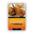 Cocinar Y Congelar- Freezer -smid Silvia-utilisima Cocina