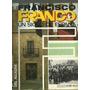 Francisco Franco Un Siglo De España Alcazar La Larga Sombra
