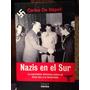 Nazis En El Sur.