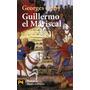 Georges Duby Guillermo El Mariscal Alianza Editorial