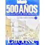 Larousse Anteojito 500 Años Cultura Y Arte Colonial