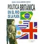 Scalabrini Ortiz - Política Británica En El Río De La Plata