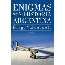 Enigmas De La Historia Argentina - Valenzuela - Mercado Pago