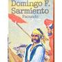 Domingo F. Sarmiento Facundo Centro Editor De America Latina
