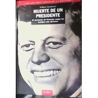 John Kennedy, Muerte De Un Presidente, Tomo 1, Sin El Tomo 2