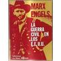 La Guerra Civil En Los E.e.u.u Marx Engels