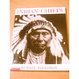 Libro Indios Americanos Pieles Rojas Indian Chiefs Fotos Usa