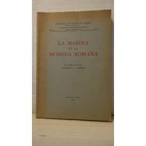 La Marina En La Moneda Romana Humberto F Burzio