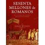 Sesenta Millones De Romanos Jerry Toner Ebook (epub O Mobi)