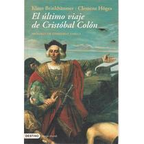 El Último Viaje De Cristobal Colón - Brinkbaumer / Hoges