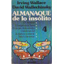 Almanaque De Lo Insolito Tomo 4 (wallace & Wallechinsky)