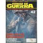 Armas De Guerra - Fasciculo Numero 42 -completa Tu Coleccion