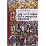 Los Siete Mitos De La Conquista Española - Matthew Restall