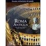 Roma Antigua - Anna Maria Liberati / Fabio Bourbon