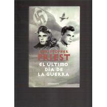 Segunda Guerra El Ultimo Dia De La Guerra ,novela,oferta!