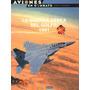 Osprey Aviones En Combate La Guerra Aerea Del Golfo 1991