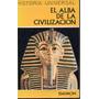 El Alba De La Civilizacion, Carl Grimberg