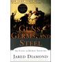 Guns, Germs, And Steel Jared Diamond