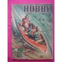 Revista Hobby N° 169 Año 1950 - Asiento Bicicleta Para Niño