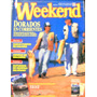 13 Revistas Gruesas Weekend (250pag.)