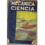 Revista / Mecanica Y Ciencia / N° 42 / Año 1940 /