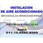 Service Refrigeracion,heladeras,camaras, Inst Aire Split