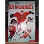 Los Increíbles Nª 1,2,3,4 Año 2010 Disney Pixar Clarín