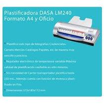 Plastificadora Dasa Lm240 T/oficio Y A4