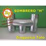 Zingueria Sombrero H