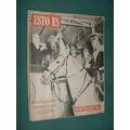Revista Esto Es 79 Casa Amarilla Delta Mil Millas Italia