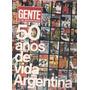 Revista Gente 50 Años De Vida Argentina