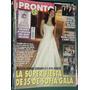 Revista Pronto 295 Sofia Gala Anka Fidalgo Grisel Perez Suar