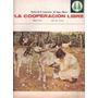 La Cooperacion Libre # 654 Año 1975 Revista Del Hogar Obrero