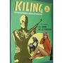 Revista Kiling 127 Fotonovelas Torre De La Tortura Bizarro