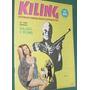 Revista Kiling 128 Fotonovelas Dolares Y Plomo Bizarro