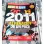 Revista Veintitrés Nº694 2011 El Renacer De Un País