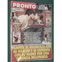 Revista Pronto 425 Pampita Carol Castro Rocio Jurado Ramone