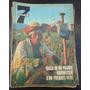Revista Siete 7 Nº 111 1967 Salta - Fragata Libertad