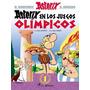Asterix En Los Juegos Olimpicos- Asterix 12- Goscinny/uderzo