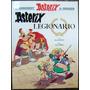 Asterix * Legionario * Rene Goscinny Y Albert Uderzo *