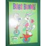 Bugs Bunny 21 Librigar Comics España Warner Historieta