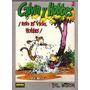 Calvin Y Hobbes - Esto Es Vida Hobbes - Bill Watterson -