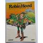 Robin Hood Anonimo - Chiqui De La Fuente - Comic Larousse