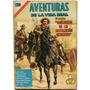 Aventuras De La Vida Real Anécdotas De Revolución Mexicana