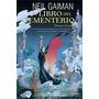 El Libro Del Cementerio 1 Y 2 De Neil Gaiman Novela Grafica